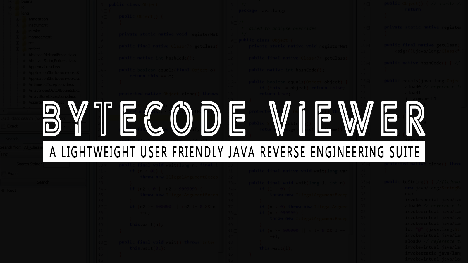 Bytecode Viewer - A Lightweight User Friendly Java Reverse Engineering Suite