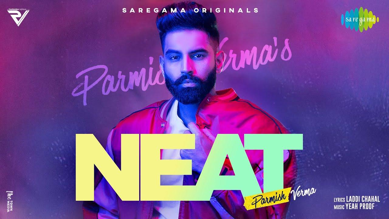 Neat Lyrics Parmish Verma | Punjabi Song