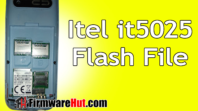 Itel it5025 Flash File SC6531E Tested Tested (Stock Official Rom)