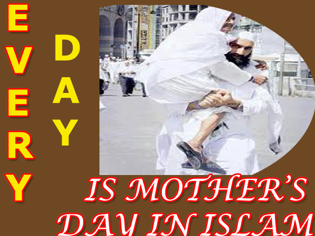 MOTHER'S DAY IN ISLAM: MOTHER'S DAY