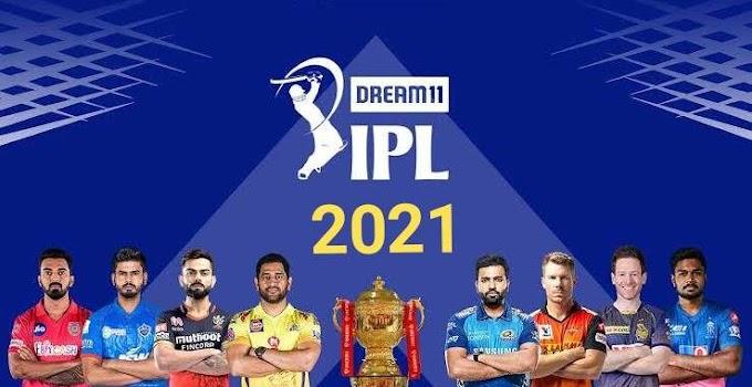 IPL 2021 । आईपीएल 2021 संपूर्ण जानकारी