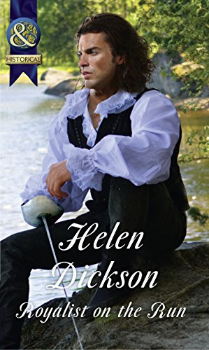 Royalist On The Run (Mills & Boon Historical) by Helen Dickson