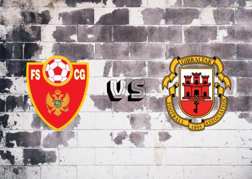 Montenegro vs Gibraltar  Resumen