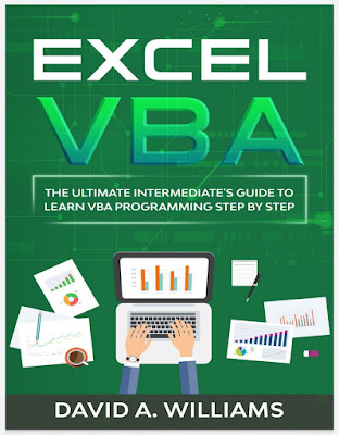 Excel VBA 2020: The Ultimate Intermediate's Guide to Learn VBA Programming Step by Step