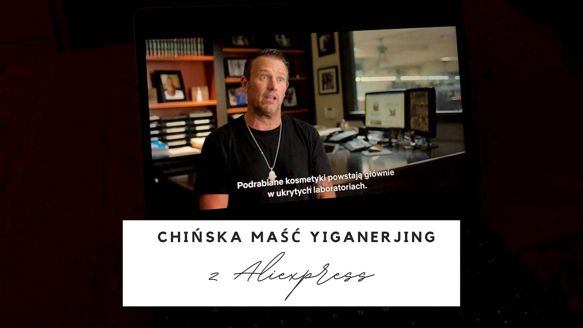 Dlaczego nigdy nie kupię chińskiej maści yiganerjing na łuszczycę z alliexpress?
