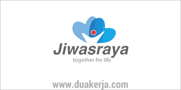 Lowongan Kerja PT Asuransi Jiwasraya (Persero) Lulusan SMA/SMK Terbaru