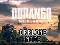 Durango Wildlands OFFLINE