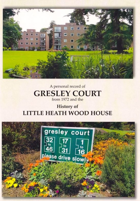 Cover of A personal record of Gresley Court from 1972 and the history of Little Heath Wood House' by Joan E. Gooding