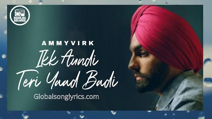 Lyrics of yaad song of Ammy Virk