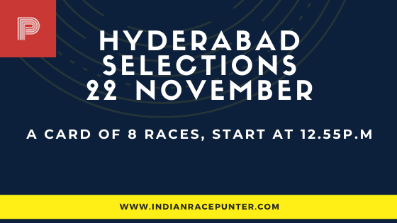 Hyderabad Race Selections 22 November, India Race Tips