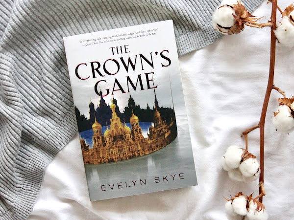 [Rezension] The Crown's Game - Evelyn Skye