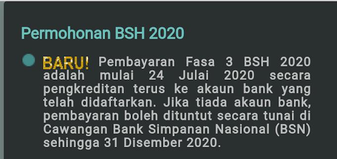 Bayaran BSH Fasa 3 Mulai 24 Julai 2020 Ini