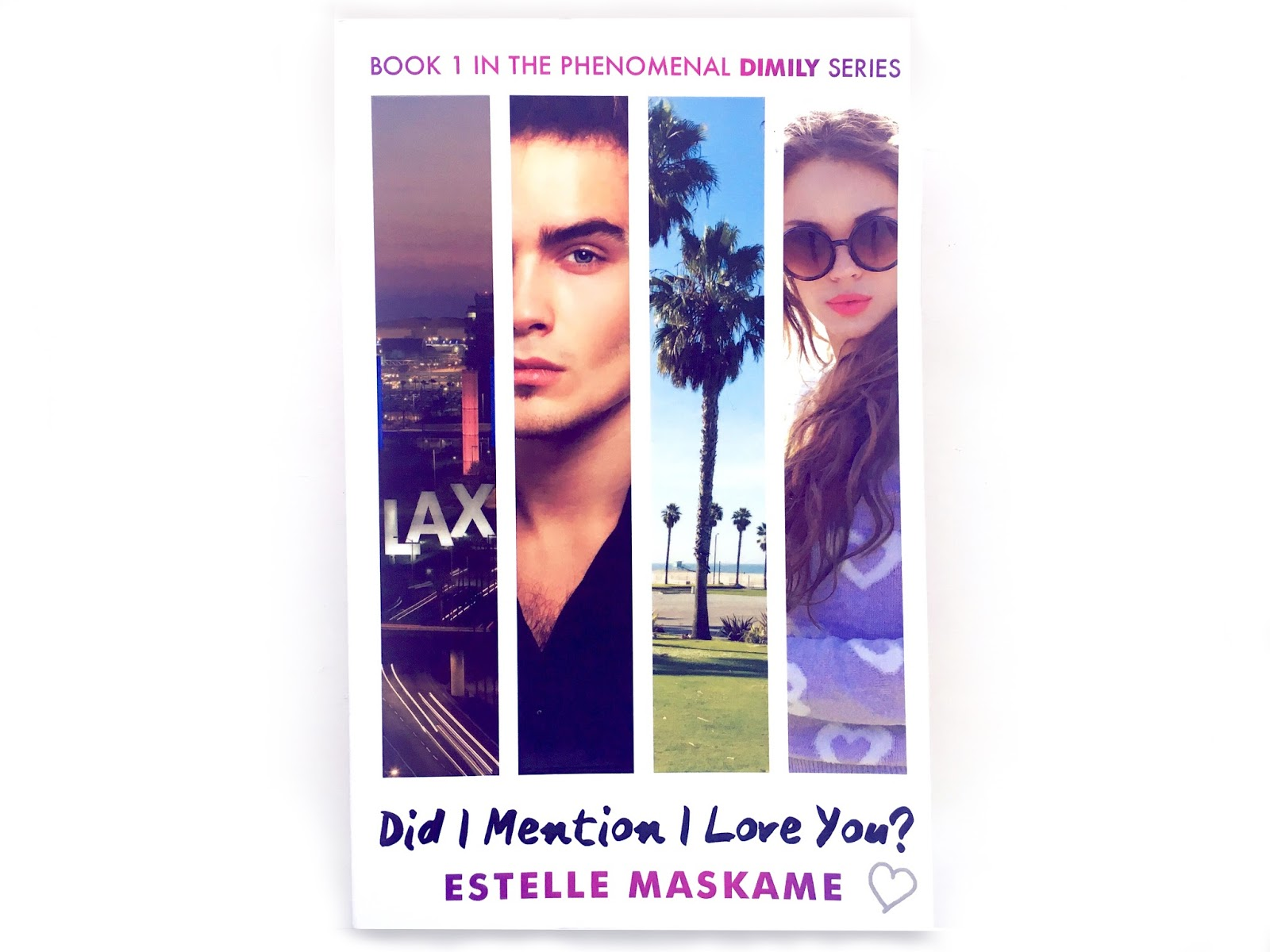 Did I Mention I Love You by Estelle Maskame