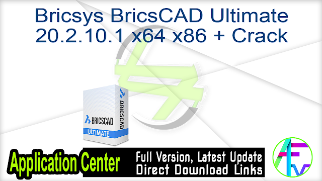 Bricsys BricsCAD Ultimate 20.2.10.1 x64 x86 + Crack
