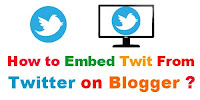 How to Embed Tweet on blogger?