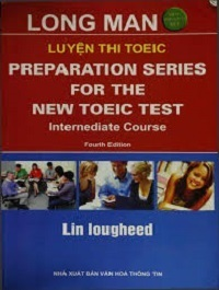 Luyện Thi TOEIC - Preparation Series For The New Toeic Test - Lin Lougheed