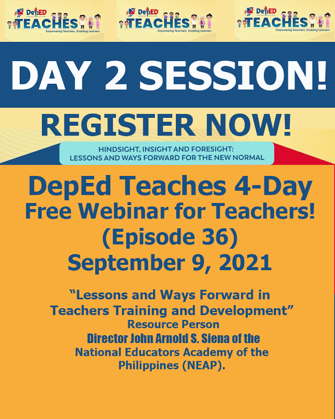 Watch Day 2 | Episode 36 of DepEd Teaches 4-Day (Episode 35-38) | September 9, 2021.