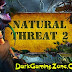 Natural Threat 2 Game