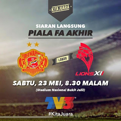 Live streaming Kelantan Vs Lions XII 23 Mei 2015 Final Piala FA