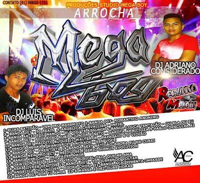 Cd Arrocha Mega Boy - O Som das Equipes