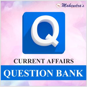 Current Affairs Question Bank : August 2019
