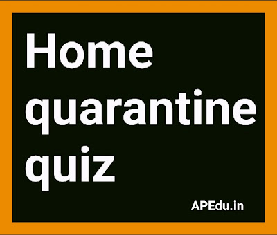 You can complete this  Home quarantine quiz enjoy friends