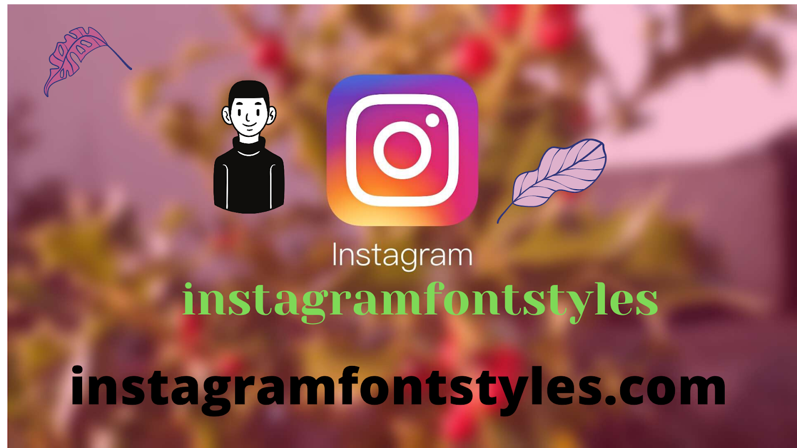 Best Fonts Generator Website for Instagram