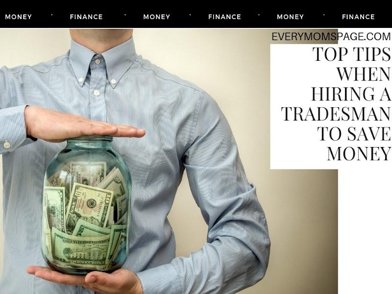Top Tips When Hiring a Tradesman to Save Money