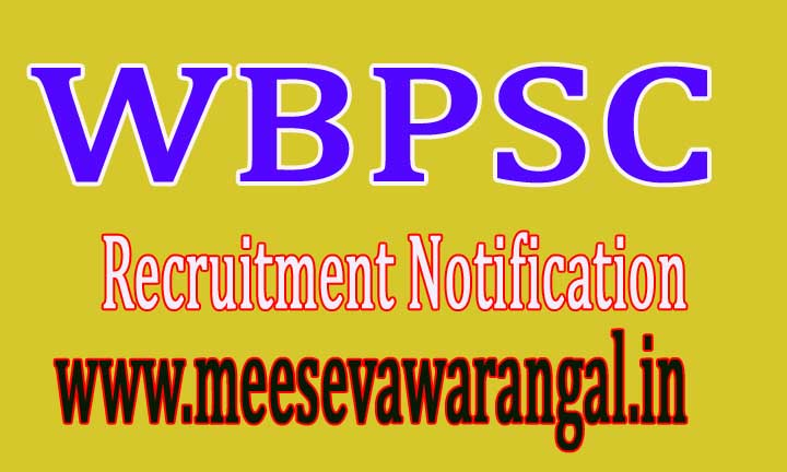 WBPSC West Bengal Public Service Commission Recruitment Notification 2016