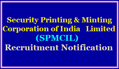 Security Printing and Minting Corporation of India Limited (SPMCIL) Recruitment Notification 2020 /2020/07/Security-Printing-and-Minting-Corporation-of-India-Limited-SPMCIL-Recruitment-Notification-igmhyderabad.spmcil.com.html