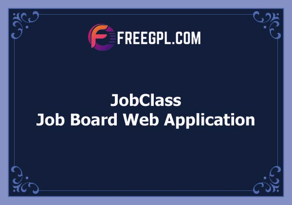 JobClass - Job Board Web Application Nulled Download Free