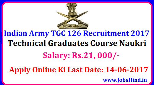 Indian Army TGC 126 Recruitment 2017