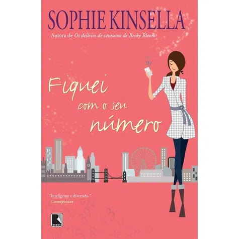Fiquei com seu número | Sophie Kinsella
