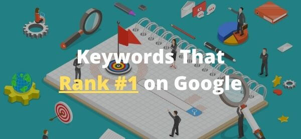 How to Find the Right Keywords to Rank #1 on Google Free