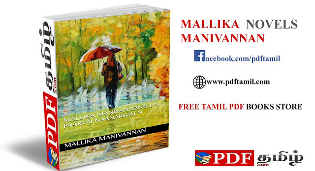 un paarvai naan ariven novel, mallika manivannan novels pdf free download, mallika manivannan novels @pdftamil