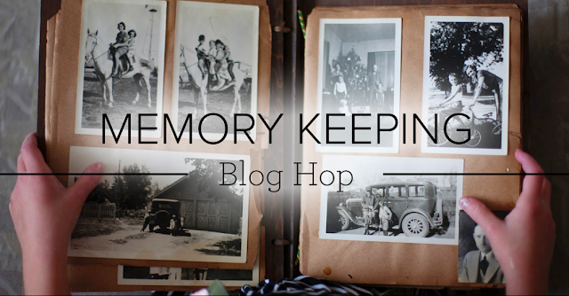 Memory Keeping Blog Hop