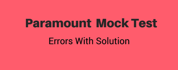 Paramount Mock Test Errors with Solution PDF Download