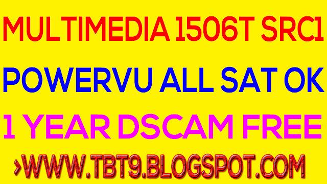 Multimedia Menu Type SRC1 1506T All Satellite OK Powervu New Software, 2019,