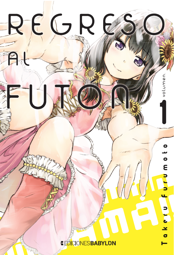 Regreso al futón / Back to the Kasaan de Takeru Furumoto licenciado por Ediciones Babylon.