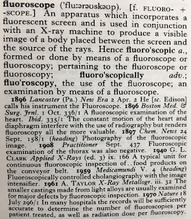 The entry for fluoroscope in the Oxford English Dictionary.