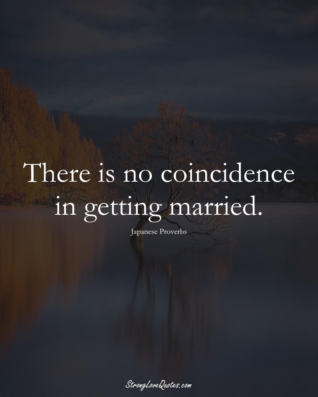 There is no coincidence in getting married. (Japanese Sayings);  #AsianSayings