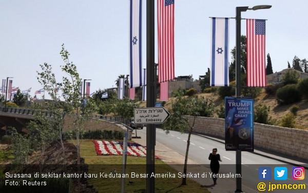 Jelang Pembukaan Kedubes USA di Yerusalem, Israel Waswas