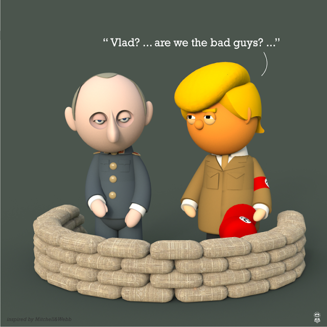 "Trump to Putin: ""Vlad? ... are we the bad guys? ..."""