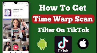 Time warp scan filter Tiktok | Easily get Tiktok Time warp scan filter