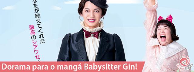 Dorama para o mangá Babysitter Gin!