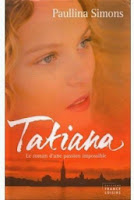 http://lachroniquedespassions.blogspot.fr/2014/07/tatiana-tome-1-paullina-simons.html