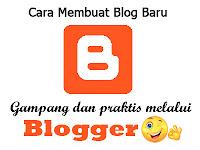 Cara Mudah Membuat Blog Gratis lewat Blogger