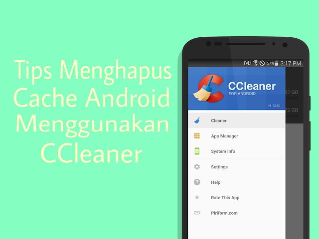 Cara Menggunakan Ccleaner Android