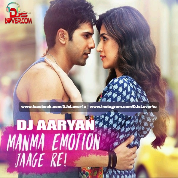 Manma Emotion Jaage Mashup DJ Aaryan