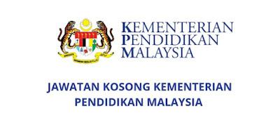 Jawatan Kosong Kementerian Pendidikan Malaysia 2019 (KPM)